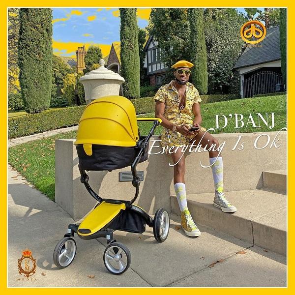 "D'Banj - ""Everything is OK""."