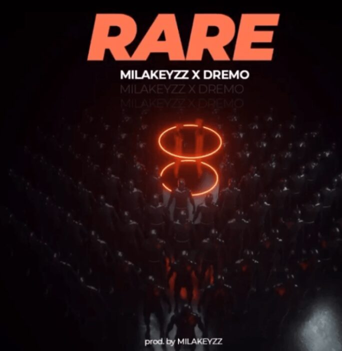 "Milakeyzz - "" RARE "" Ft. Dremo"