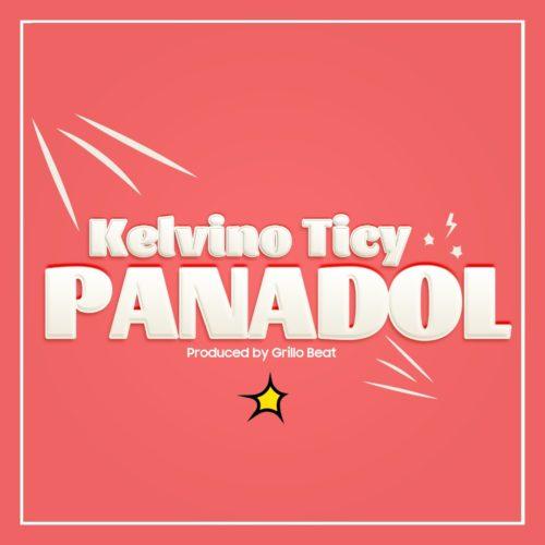 """Kelvino Ticy – """"Panadol""""."""