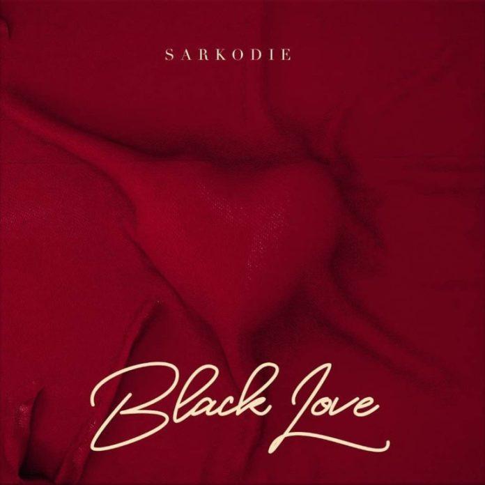 """Sarkodie - """"Black love"""" Full album"""