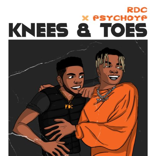 """RDC – """"Knees and Toes"""" ft. PsychoYP"""